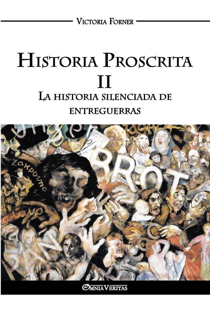 Historia Proscrita II - La historia silenciada de entreguerras