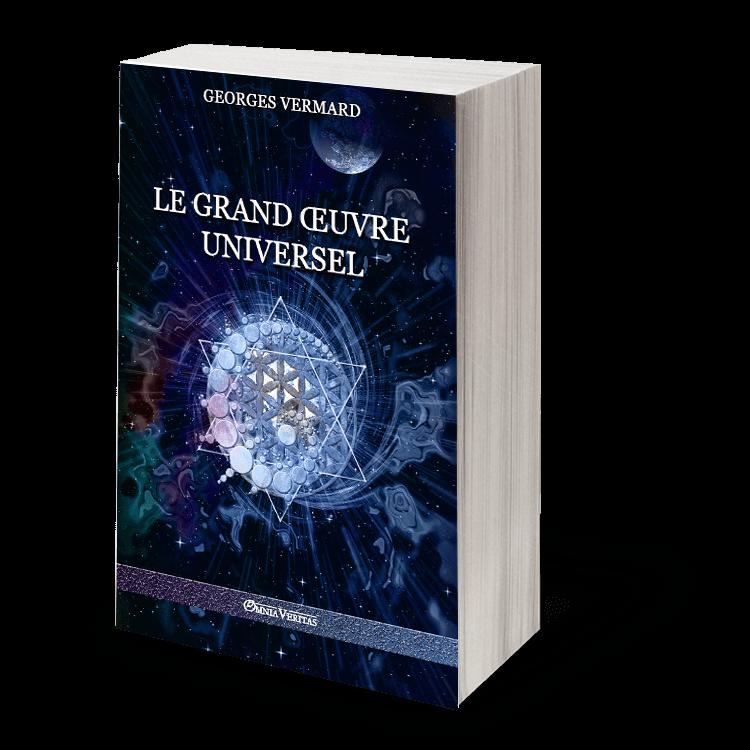 Le Grand Œuvre Universel