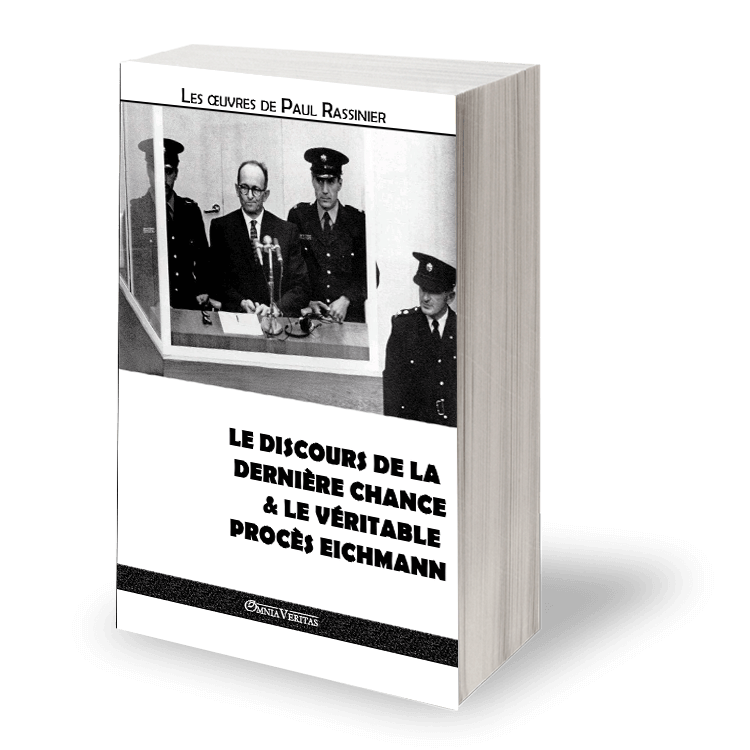 Le discours de la dernière chance & Le véritable procès Eichmann