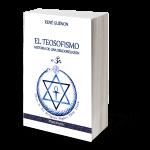 El Teosofismo: Historia de una seudoreligión