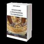 Estudios sobre la Francmasoneria y el Compañerazgo