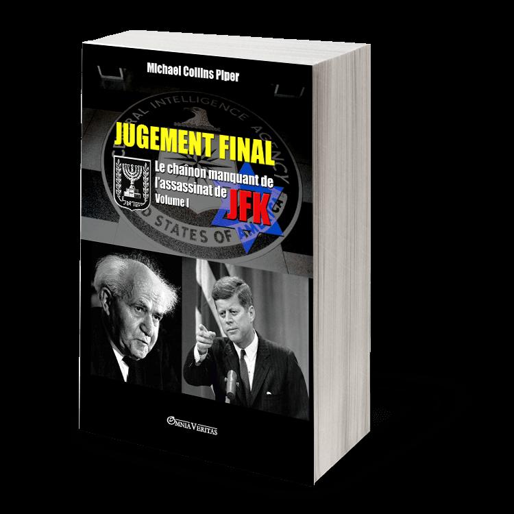 Jugement Final - Le chaînon manquant de l'assassinat de JFK: 2 Volumes