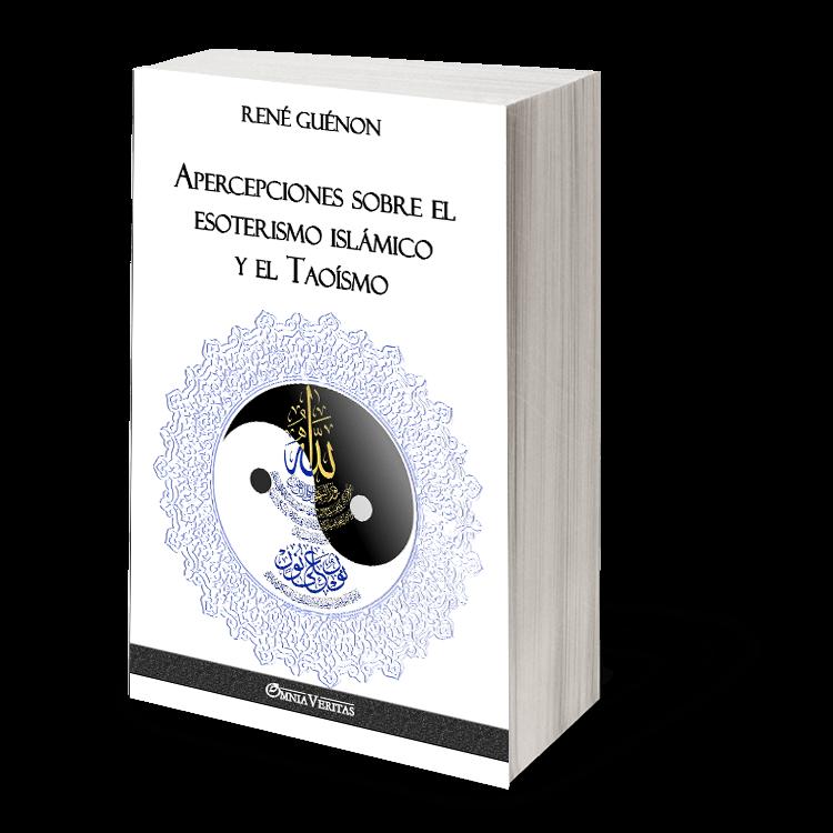 Apercepciones sobre el esoterismo islámico y el Taoísmo