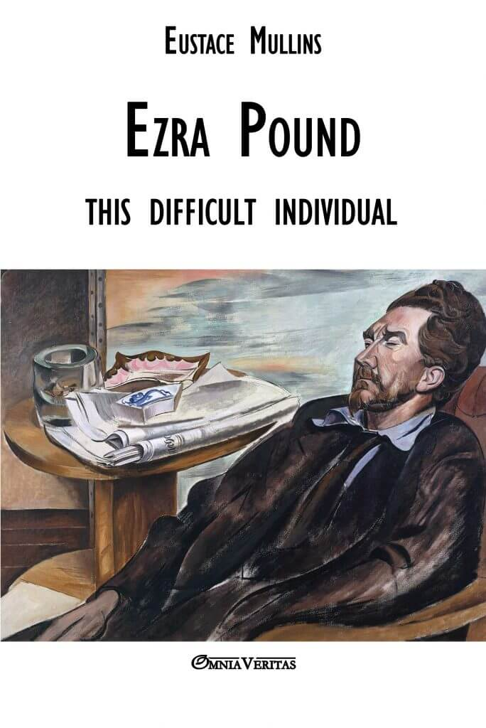 Ezra Pound: this difficult individual