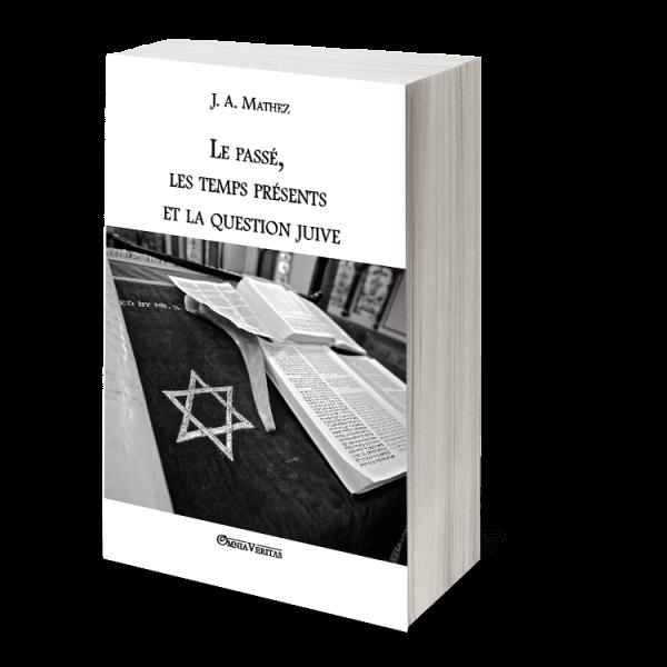 Le_passé_les_temps_présents_et_la_question_juive.png