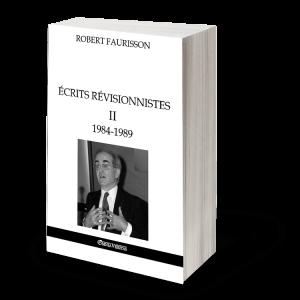 Écrits révisionnistes II - 1984-1989