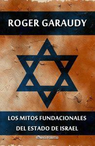 Los mitos fundacionales del estado de Israel