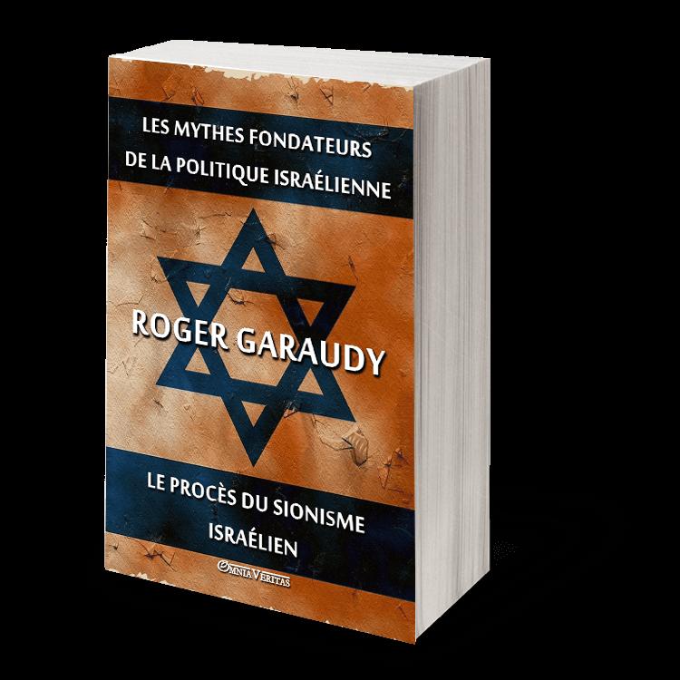 Les mythes fondateurs de la politique israélienne & Le procès du Sionisme israélien