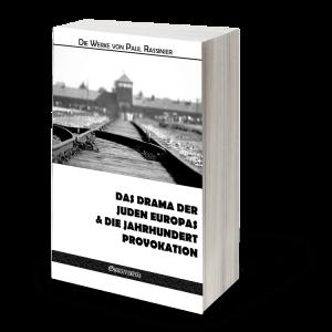 Das drama der juden europas & Die jahrhundert-provokation