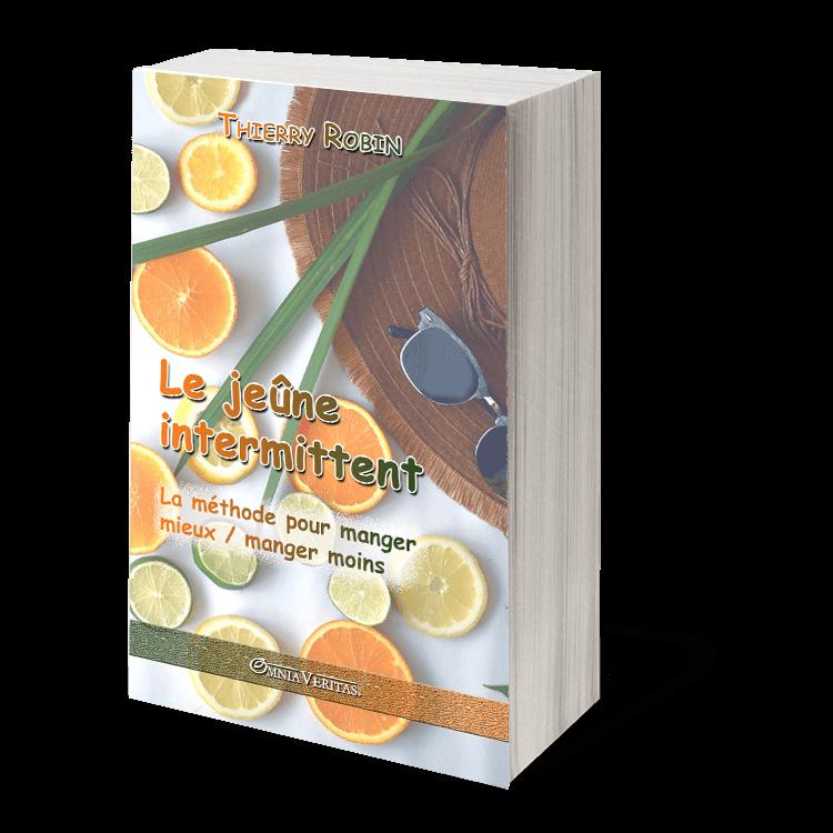 Le jeûne intermittent: La méthode pour manger mieux / manger moins
