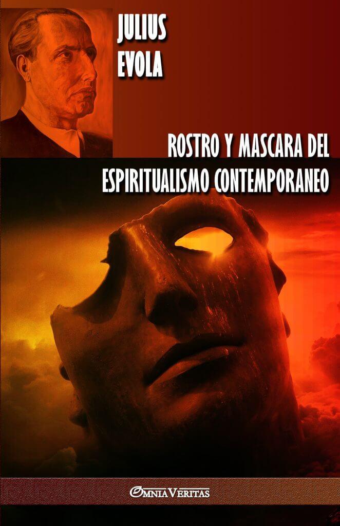 Rostro y Mascara del Espiritualismo Contemporáneo