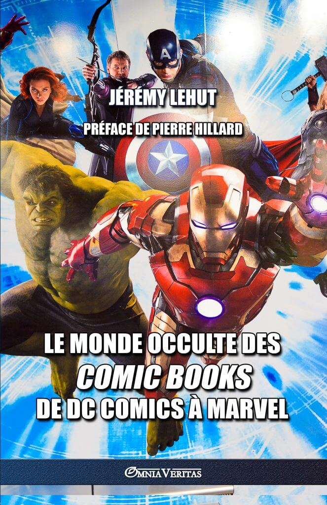 Le monde occulte des comic books: de DC Comics à Marvel