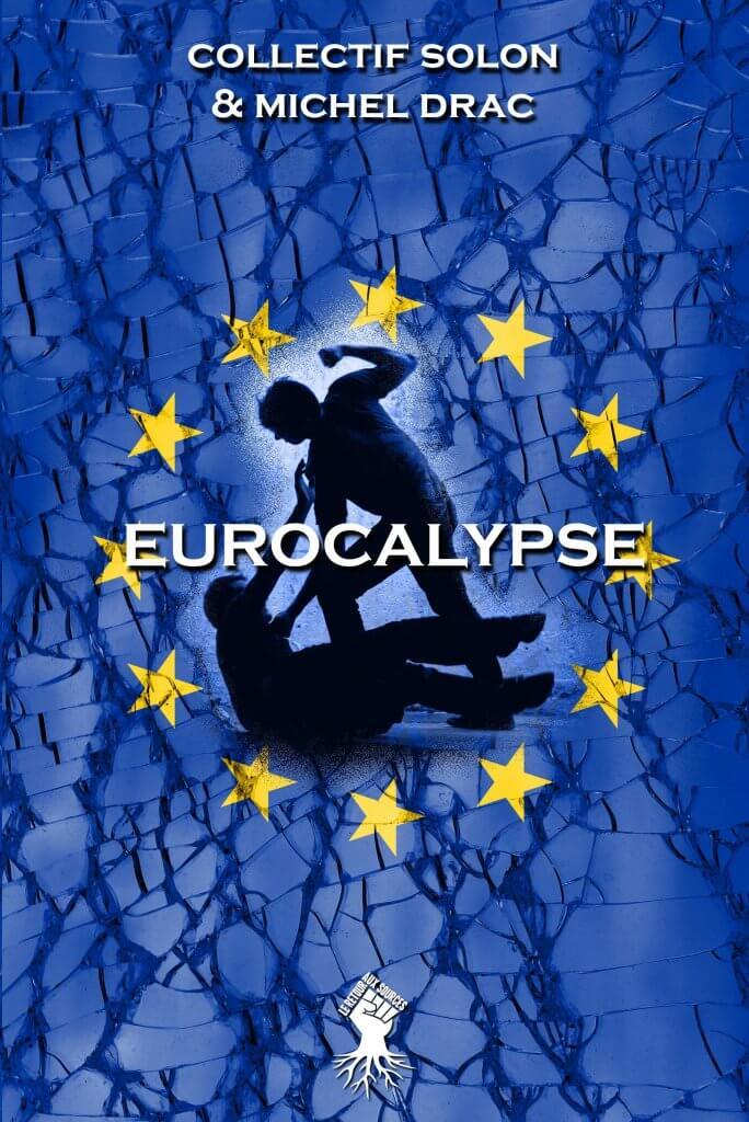 Eurocalypse : Nouvelle édition