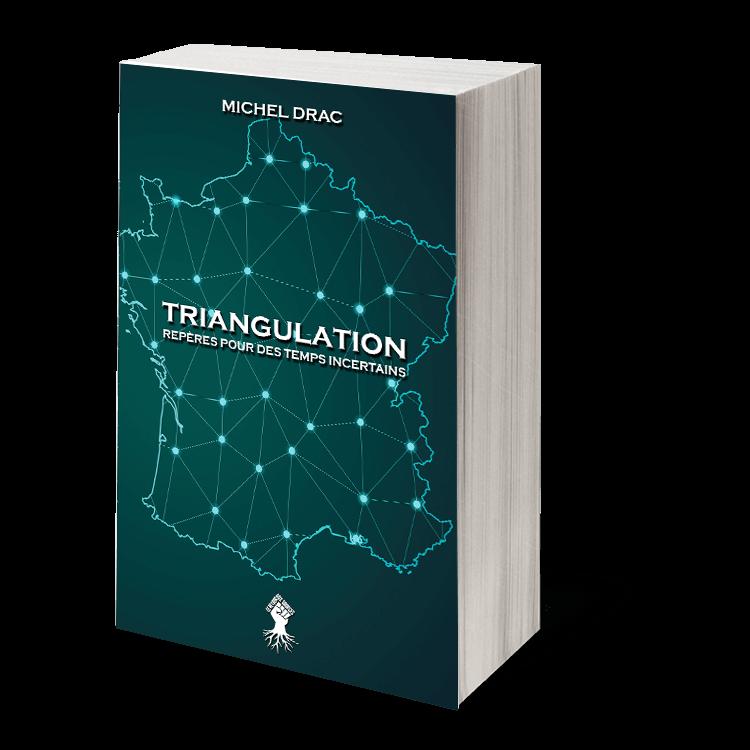 Triangulation - Repères pour des temps incertains : Nouvelle édition
