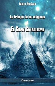 La trilogía de los orígenes I - El gran cataclismo