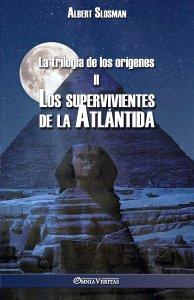La trilogía de los orígenes II - Los supervivientes de la Atlántida