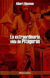 La extraordinaria vida de Pitágoras
