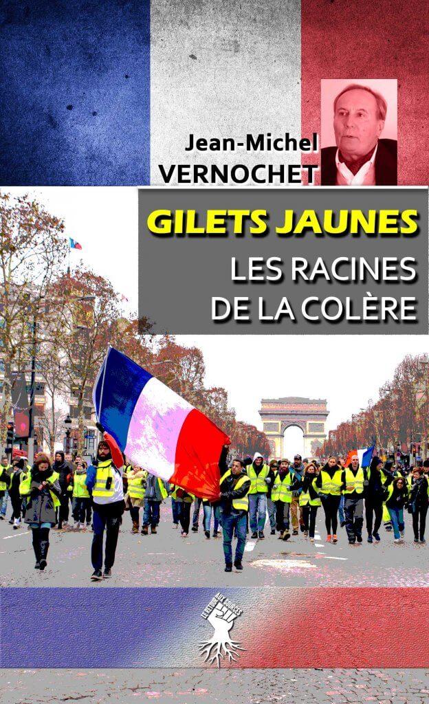 Gilets Jaunes - Les racines de la colère : L'insurrection civique