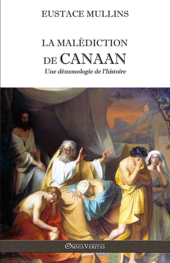 La malédiction de Canaan - une démonologie de l'histoire