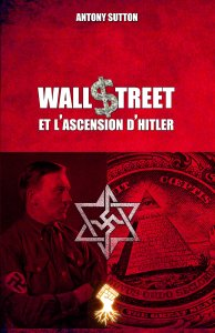 Wall Street et l'ascension d'Hitler