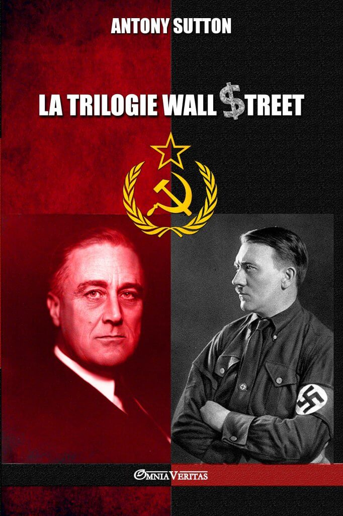 La trilogie Wall Street - Antony Sutton