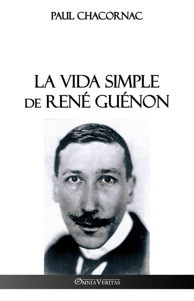 La vida simple de René Guénon