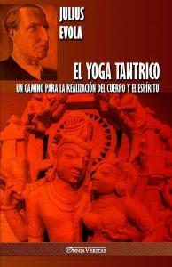 El Yoga Tantrico: Un camino para la realización del cuerpo y el espíritu