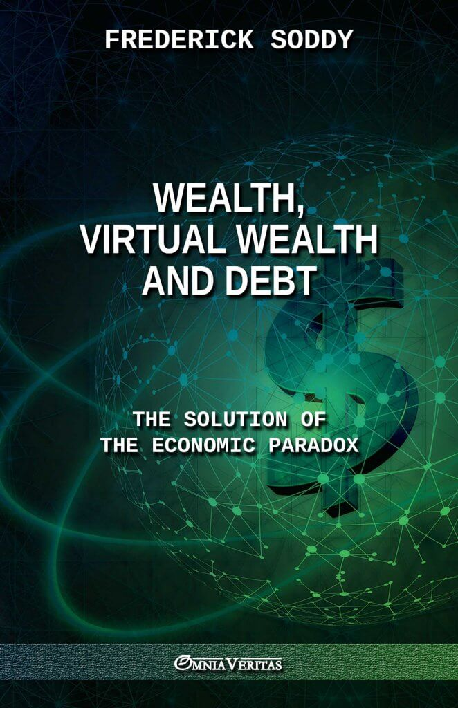 Wealth, Virtual Wealth and Debt: The Solution of the Economic Paradox